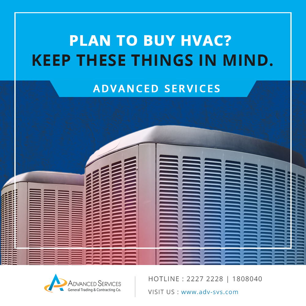 Plan to Buy HVAC - Keep these things in Mind.